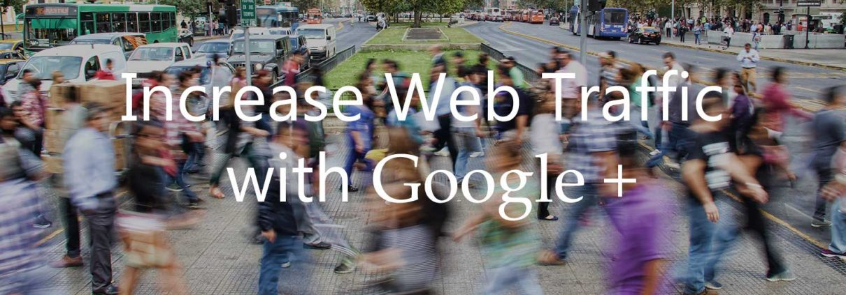 Increase Web Traffic With Google+